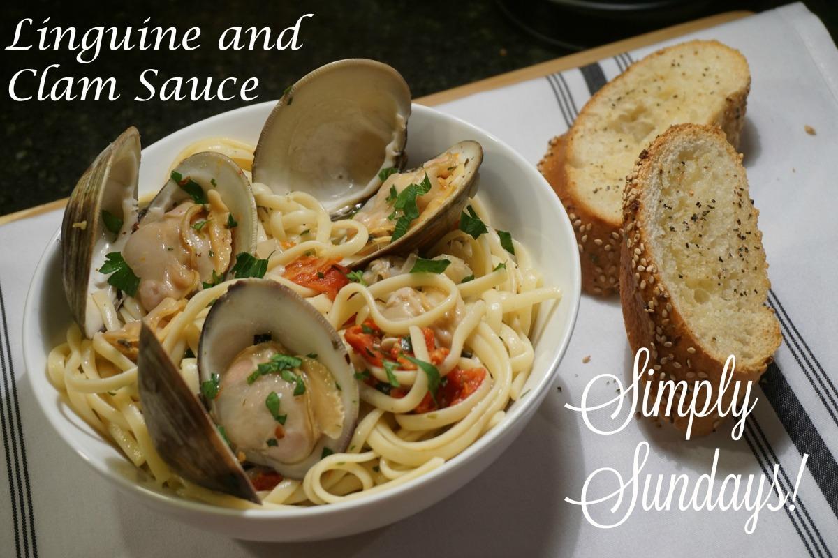 Linguine and Clam Sauce – Simply Sundays!